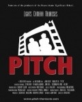 Pitch - movie with Dylan Baker.