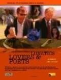 Film Lunatics, Lovers & Poets.