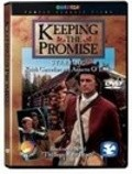 Keeping the Promise - movie with Keith Carradine.