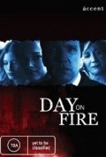 Day on Fire is the best movie in Alissa Sazerlend filmography.