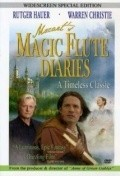 Magic Flute Diaries - movie with Rutger Hauer.