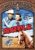 Trigger, Jr. - movie with George Cleveland.