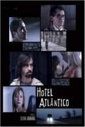 Film Hotel Atlantico.