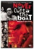 Never Get Outta the Boat - movie with Sebastian Roche.