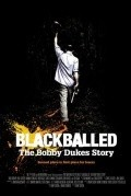 Blackballed: The Bobby Dukes Story - movie with Paul Scheer.