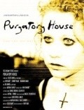 Purgatory House is the best movie in Johnny Pacar filmography.