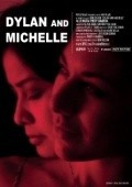 Dylan and Michelle is the best movie in Allie Rivera filmography.