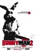 Bunnyman 2 is the best movie in Stefanie Estes filmography.