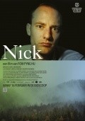 Nick - movie with Marcel Hensema.