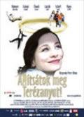 Allitsatok meg Terezanyut! is the best movie in Eszter Onodi filmography.