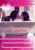 Las mantenidas sin suenos is the best movie in Nicolas Condito filmography.