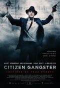 Citizen Gangster - movie with Kelly Reilly.