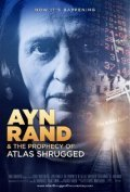 Ayn Rand & the Prophecy of Atlas Shrugged is the best movie in Andrew Bernstein filmography.