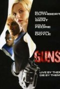 Guns - movie with Colm Feore.