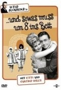 ...und sowas mu? um 8 ins Bett is the best movie in Helli Servi filmography.