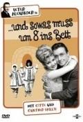 ...und sowas mu? um 8 ins Bett is the best movie in Lotte Lang filmography.