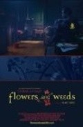 Flowers and Weeds is the best movie in Tanc Sade filmography.