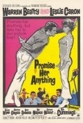 Promise Her Anything - movie with Warren Beatty.