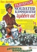 Soldaterkammerater rykker ud is the best movie in Annie Birgit Garde filmography.