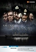 Saving the Titanic is the best movie in Chris Newman filmography.