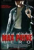 Max Payne: Hero is the best movie in Chris Williams filmography.