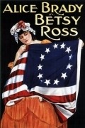 Betsy Ross is the best movie in John Bowers filmography.