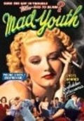 Mad Youth is the best movie in Willy Castello filmography.