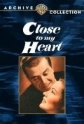 Close to My Heart - movie with Ray Milland.