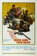 More Dead Than Alive - movie with Mike Henry.