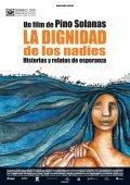La dignidad de los nadies is the best movie in Fernando E. Solanas filmography.