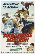 Dangerous Mission - movie with Dennis Weaver.