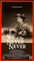 We of the Never Never is the best movie in Lewis Fitz-Gerald filmography.
