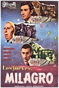 Los jueves, milagro is the best movie in Jose Isbert filmography.