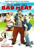 Bad Meat is the best movie in Chevy Chase filmography.