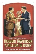 A Million to Burn - movie with Herbert Rawlinson.