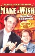 Make a Wish - movie with Herbert Rawlinson.