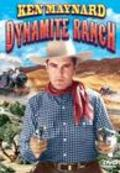 Dynamite Ranch - movie with Ken Maynard.