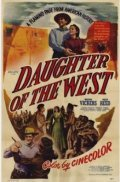 Daughter of the West - movie with Martha Vickers.