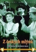 Z ceskych mlynu - movie with Frantisek Filipovsky.