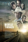Noble Things - movie with Michael Parks.
