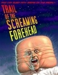 Trail of the Screaming Forehead is the best movie in Fay Masterson filmography.