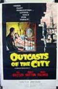 Outcasts of the City - movie with Osa Massen.