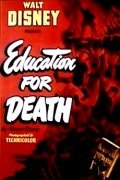 Education for Death is the best movie in Art Smith filmography.