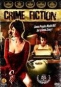 Crime Fiction is the best movie in Dan Bakkedahl filmography.