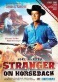 Stranger on Horseback is the best movie in Miroslava Stern filmography.