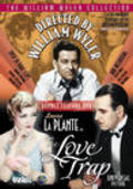 The Love Trap film from William Wyler filmography.