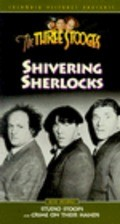 Shivering Sherlocks - movie with Kenneth MacDonald.