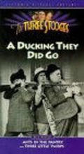 A Ducking They Did Go is the best movie in William Irving filmography.