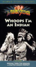 Whoops, I'm an Indian! is the best movie in William Irving filmography.