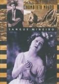 Sangue mineiro is the best movie in Humberto Mauro filmography.